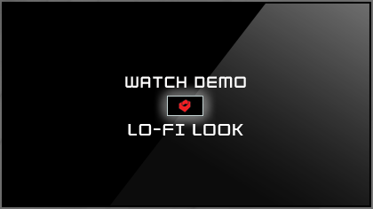 Watch Lo-Fi Look Demo