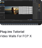 Video Walls for FCP X Tutorial